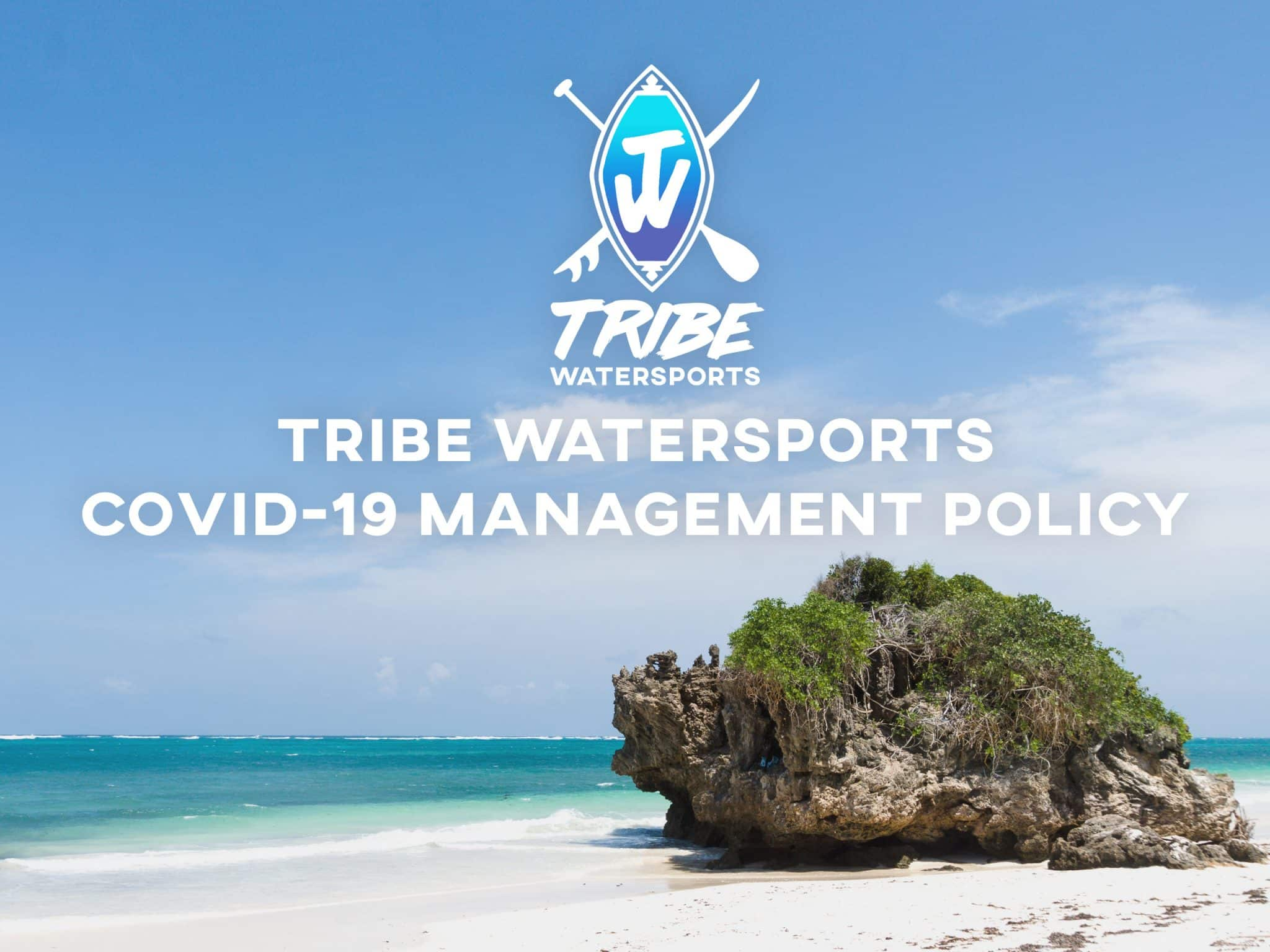 Tribe Watersports - Watamu Kenya - Kitesurfing - Wakeboarding - Stand Up Paddleboarding - Tribe Watersports Covid-19 Management policy - covid 19